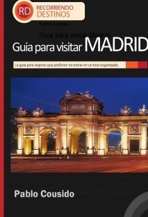 Guia para visitar Madrid