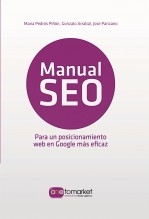 Libro Manual SEO. Posicionamiento web en Google para un marketing más eficaz, autor MarketValley Marketing, S.L.