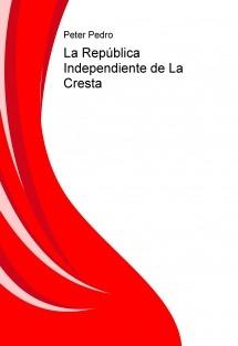 La República Independiente de La Cresta