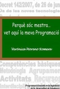 Perquè sóc mestra...vet aquí la meva Programació. Catalunya.