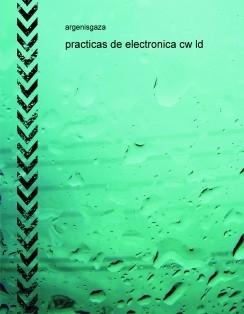 Practicas de Electronica CW LD