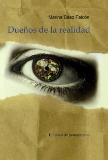 DUEÑOS DE LA REALIDAD