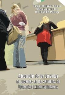 Adecuación de las consultas no urgentes en los Servicios de Urgencias Extrahospitalarios.