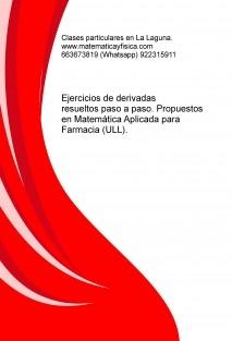 Ejercicios de derivadas resueltos paso a paso. Propuestos en Farmacia (ULL)