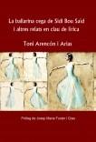 La ballarina cega de Sidi Bou Saïd i altres relats en clau de lírica
