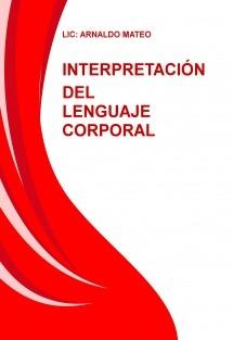 INTERPRETACIÓN DEL LENGUAJE CORPORAL