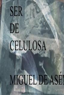SER DE CELULOSA