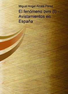 El fenómeno ovni (I) - Avistamientos en España