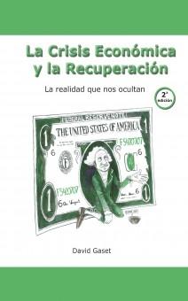 La Crisis económica y la Recuperación (2ª edición)