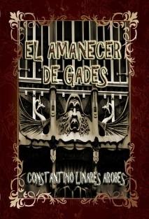 EL AMANECER DE GADES