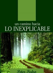 Un camino hacia Lo Inexplicable
