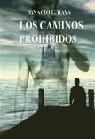 LOS CAMINOS PROHIBIDOS