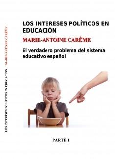 Los intereses políticos en educación. Parte 1. Versión ebook (A4)