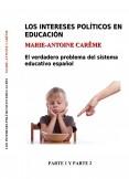 Los intereses políticos en educación. Parte 1 y 2. Versión ebook (A4)