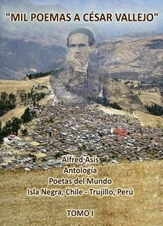 Mil poemas a César Vallejo Tomo uno