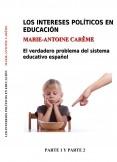 Los intereses políticos en educación. Parte 1 y 2 para imprimir (A5)