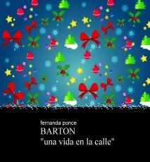 """BARTON """"una vida en la calle"""