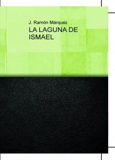 LA LAGUNA DE ISMAEL