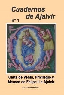 Carta de Venta, Privilegio y Merced de Felipe II a Ajalvir