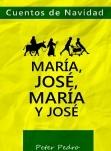 Cuentos de Navidad: María, José, María y José.