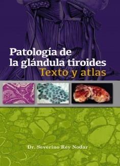 Patología de la glándula tiroides Texto y Atlas (Digital)