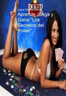 """Aprende Juega y Gana """"Los secretos del Poker"""""""