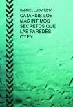 CATARSIS-LOS MAS INTIMOS SECRETOS QUE LAS PAREDES OYEN