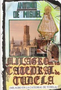 MILAGRO EN LA CATEDRAL DE TUDELA