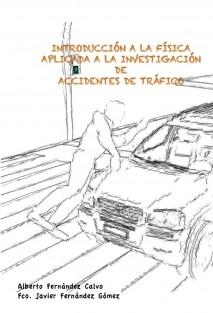 INTRODUCCIÓN A LA FÍSICA APLICADA A LA INVESTIGACIÓN DE ACCIDENTES DE TRÁFICO