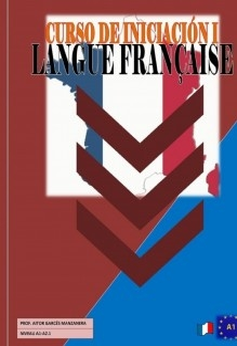 Cours d'Initiation à la Langue Française NIVEAUX A1-A2.1