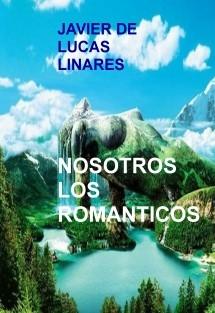 NOSOTROS LOS ROMANTICOS