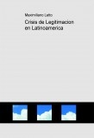 Crisis de Legitimacion en Latinoamerica