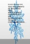 TEST REGLAMENTO DE SEGURIDAD PARA INSTALACIONES FRIGORÍFICAS Y SUS INSTRUCCIONES TÉCNICAS COMPLEMENTARIAS. 2011