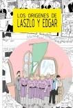 Los orígenes de Laszlo y Edgar