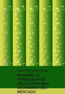 PASSARO LA FRANQUICIA DE PELUQUERIA MAS ECONOMICA DEL MERCADO