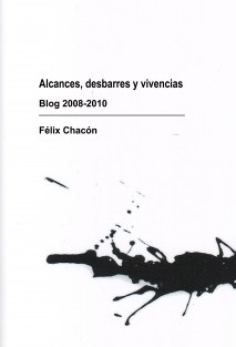 Alcances, desbarres y vivencias - Blog 2008-2010