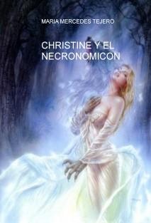 CHRISTINE Y EL NECRONOMICON
