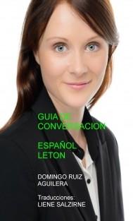 GUIA DE CONVERSACION ESPAÑOL LETON