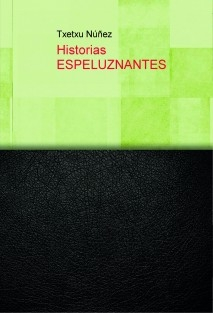 Historias ESPELUZNANTES