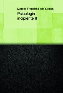 Psicologia incipiente II