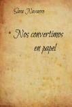 Nos convertimos en papel