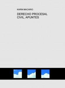 DERECHO PROCESAL CIVIL, APUNTES