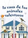 La casa de los animales talentosos