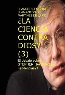 ¿LA CIENCIA CONTRA DIOS? (3) El debate sobre STEPHEN HAWKING en Tendencias21