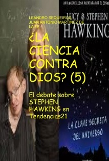 ¿LA CIENCIA CONTRA DIOS? (5) El debate sobre STEPHEN HAWKING en Tendencias21