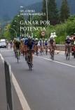 GANAR POR POTENCIA -VOLUMEN 1 -