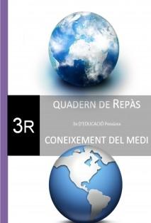 Quadern de Reforç. Coneixement del Medi. 3r Curs.