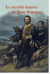 La increíble historia de Juan Buhonero