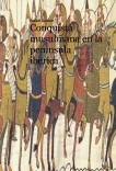 Conquista musulmana en la peninsula iberica