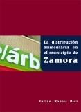 La distribución alimentaria en el municipio de Zamora